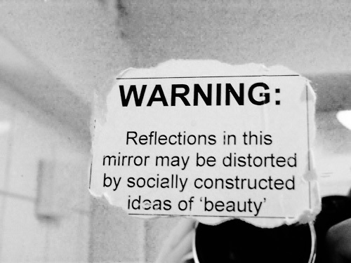 Beauty is a social construction.